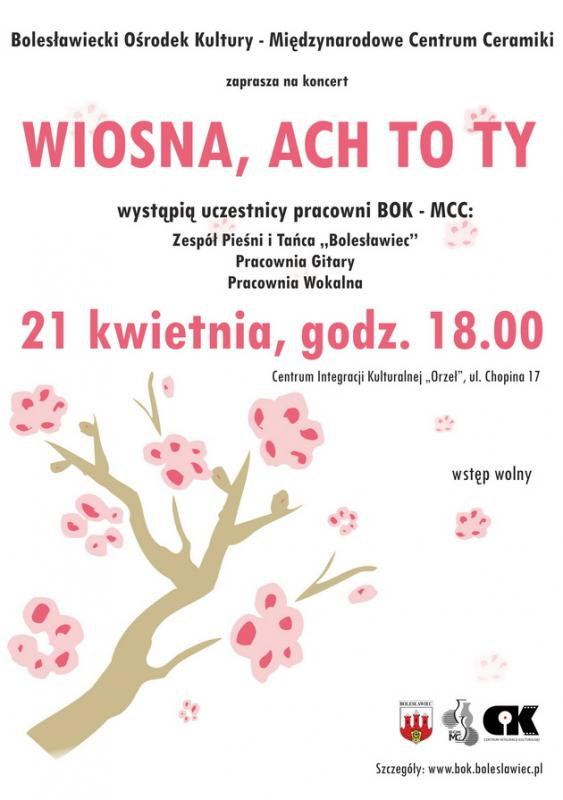 WIOSNA, ACH TO TY koncert pracowni BOK - MCC