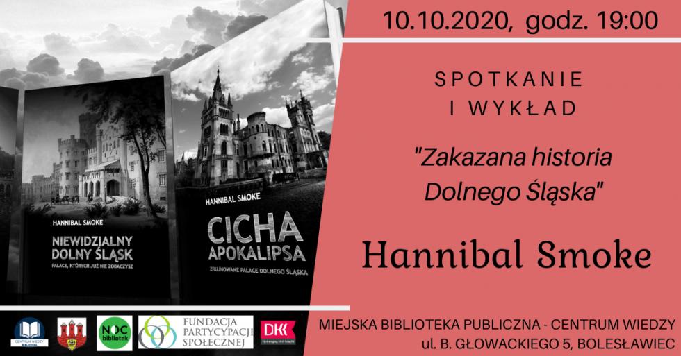 "Hannibal Smoke - ""Zakazana historia Dolnego Śląska"""